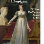Pauline Bonaparte à Perpignan MacValence et Arnaud Redon