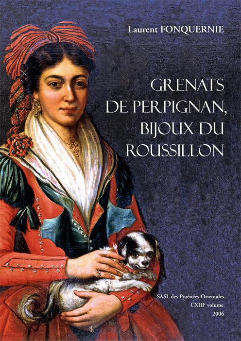 couverture du livre Grenats de perpignan, bijoux du Roussillon, Laurent Fonquernie