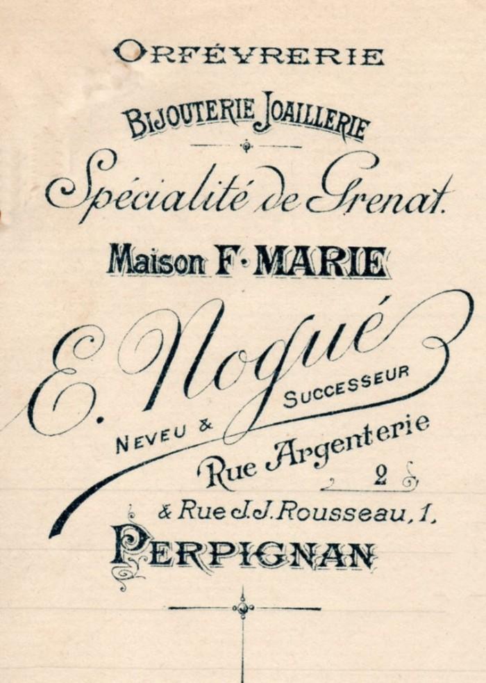 Bijouterie Nogué, successeur de Marie, Perpignan vers 1910.